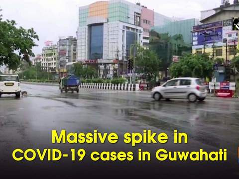 Massive spike in COVID-19 cases in Guwahati