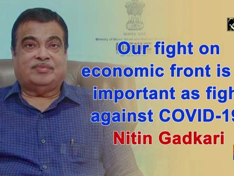 Our fight on economic front is as important as fight against COVID-19: Nitin Gadkari