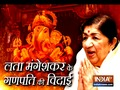 Lata Mangeshkar bids adieu to her Ganpati