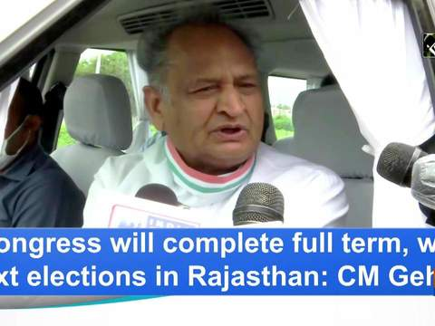 Congress will complete full term, win next elections in Rajasthan: CM Gehlot