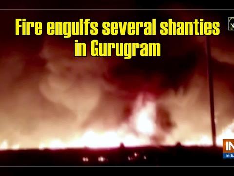 Fire engulfs several shanties in Gurugram