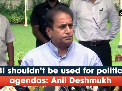 CBI shouldn't be used for political agendas: Anil Deshmukh