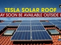 Tesla Solar Roof may soon be available outside US