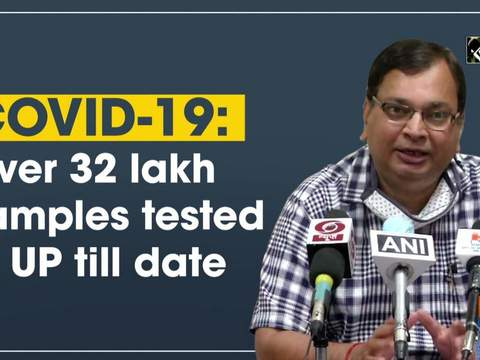 COVID-19: Over 32 lakh samples tested in UP till date