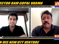 Ram Gopal Varma on new OTT venture