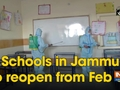 Schools in Jammu to reopen from Feb 01