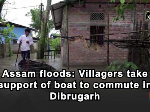 Assam floods: Villagers take support of boat to commute in Dibrugarh