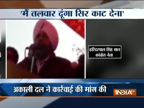 Punjab Congress leader's 'beheading opposition' remark creates furore