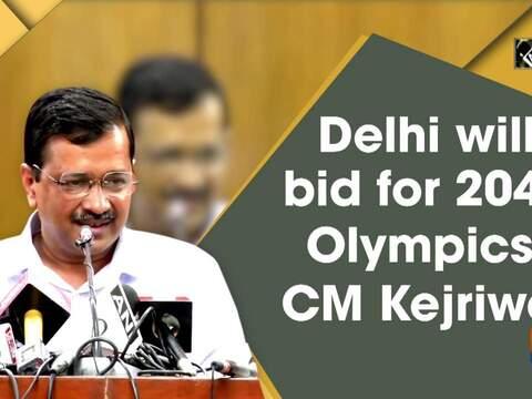 Delhi will bid for 2048 Olympics: CM Kejriwal