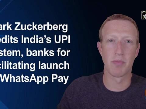 Mark Zuckerberg credits India's UPI system, banks for facilitating launch of WhatsApp Pay