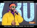 Ranveer Singh burns the stage with his rapping skills at gully Boy trailer launch