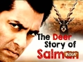 The Deer story of Salman Khan