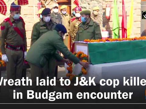 Wreath laid to J&K cop killed in Budgam encounter