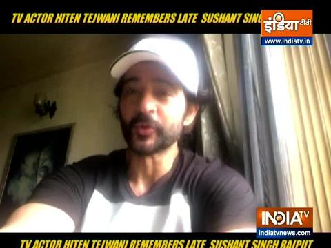 Hiten Tejwani remembers late Bollywood actor Sushant Singh Rajput