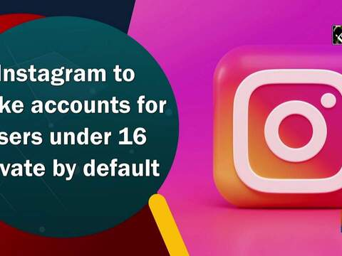 Instagram to make accounts for users under 16 private by default