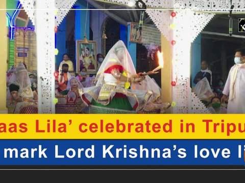 'Raas Lila' celebrated in Tripura to mark Lord Krishna's love life
