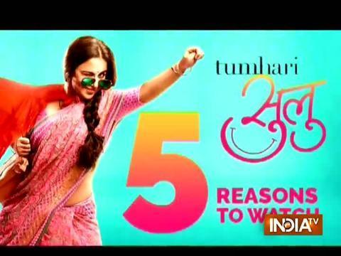 5 reasons why you should watch Tumhari Sulu