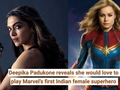 Deepika Padukone reveals she would love to play Marvel's first Indian female superhero