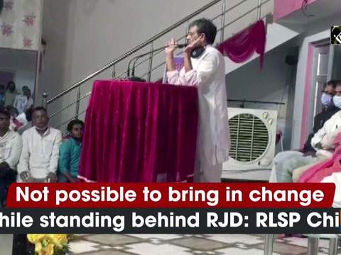 Not possible to bring in change while standing behind RJD: RLSP Chief