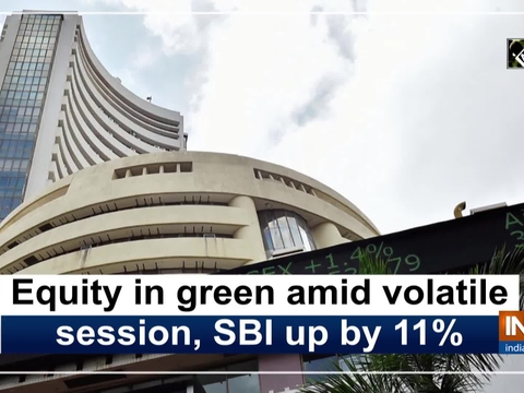 Equity in green amid volatile session, SBI up by 11%