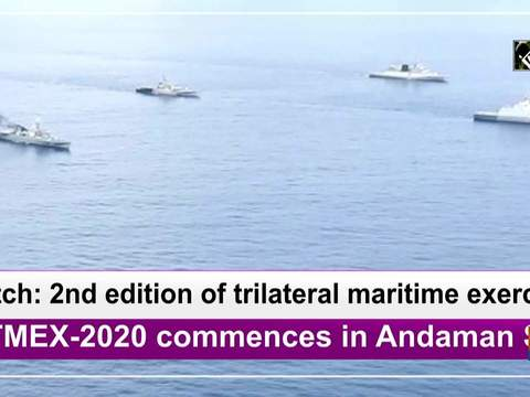 Watch: 2nd edition of trilateral maritime exercise SITMEX-2020 commences in Andaman Sea