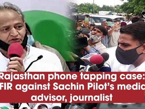 Rajasthan phone tapping case: FIR against Sachin Pilot's media advisor, journalist