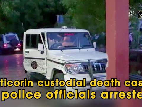 Tuticorin custodial death case: 5 police officials arrested