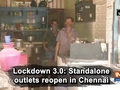 Lockdown 3.0: Standalone outlets reopen in Chennai