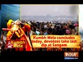 Kumbh Mela concludes today, devotees take last dip at Sangam