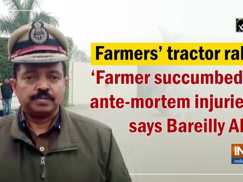 Farmers' tractor rally: 'Farmer succumbed to ante-mortem injuries,' says Bareilly ADG