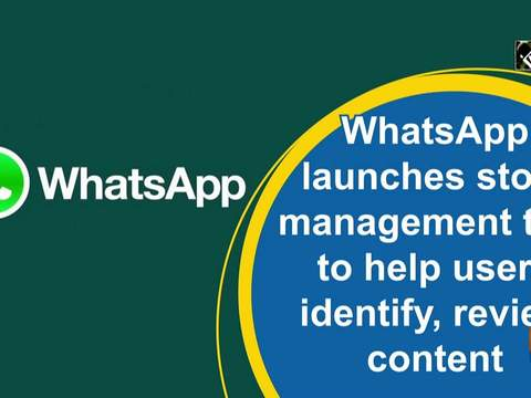 WhatsApp launches store management tool to help users identify, review, bulk delete content