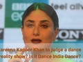 Kareena Kapoor Khan to judge a dance reality show? Is it Dance India Dance?