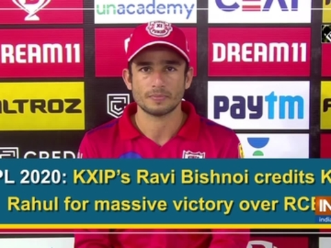 IPL 2020: KXIP's Ravi Bishnoi credits KL Rahul for massive victory over RCB