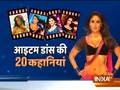 20 untold stories of Item dance in Bollywood