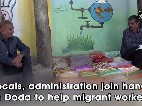 Locals, administration join hands in Doda to help migrant workers