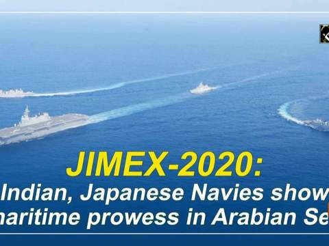 JIMEX-2020: Indian, Japanese Navies show maritime prowess in Arabian Sea