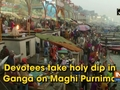 Devotees take holy dip in Ganga on Maghi Purnima