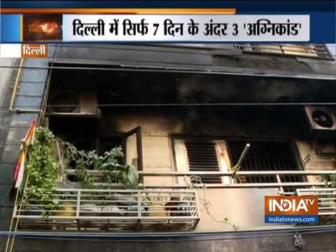 हादसे से नहीं सीखा कोई सबक, दिल्ली में एक सप्ताह के भीतर हुई 3 बड़ी अग्नि दुर्घटनाएं