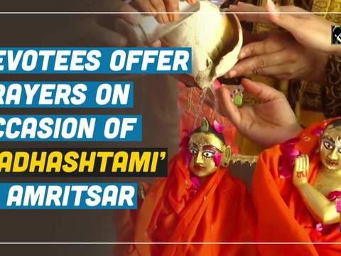 Devotees offer prayers on occasion of 'Radhashtami' in Amritsar