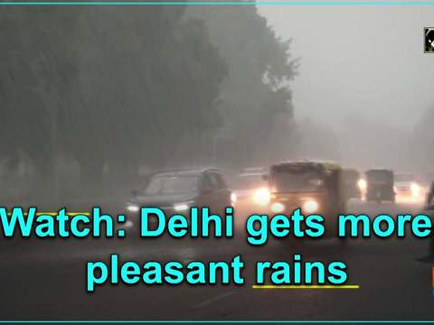 Watch: Delhi get more pleasant rains