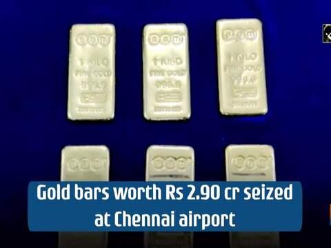 Gold bars worth Rs 2.90 cr seized at Chennai airport