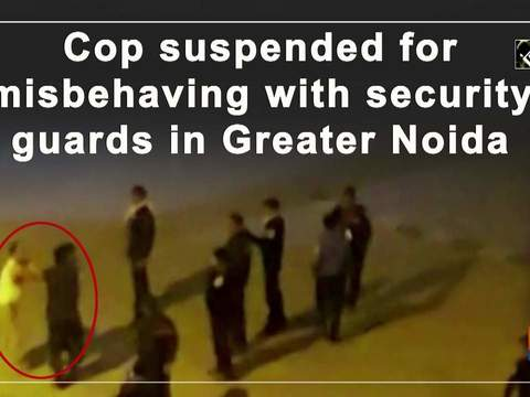 Cop suspended for misbehaving with security guards in Greater Noida