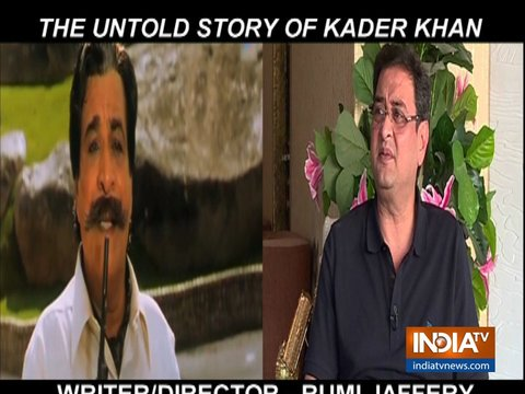 Writer-director Rumi Jaffery remembers Kader Khan