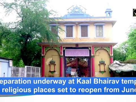 Preparation underway at Kaal Bhairav temple as religious places set to reopen from June 8