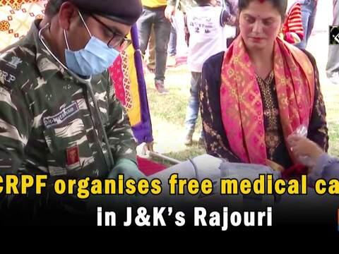 CRPF organises free medical camp in J-K's Rajouri