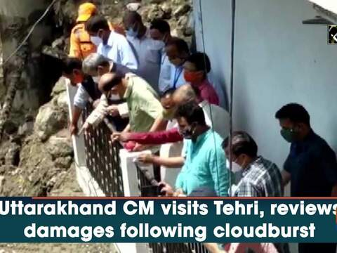 Uttarakhand CM visits Tehri, reviews damages following cloudburst