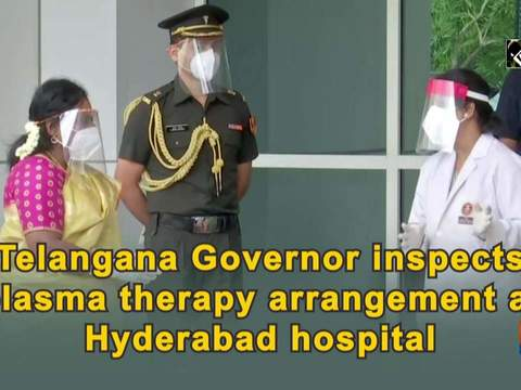 Telangana Governor inspects plasma therapy arrangement at Hyderabad hospital