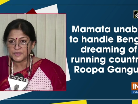 Mamata unable to handle Bengal, dreaming of running country: Roopa Ganguly