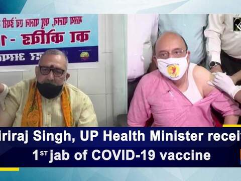 Giriraj Singh, UP Health Minister receive 1st jab of COVID-19 vaccine