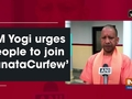 CM Yogi urges people to join 'Janata Curfew'